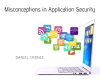 Misconceptions in Application Security