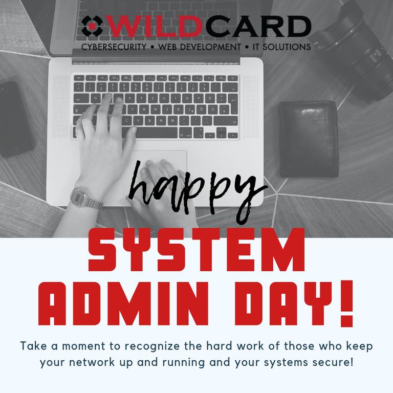 Happy System Admin Day!